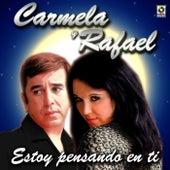 Estoy Pensando En Ti by Carmela Y Rafael