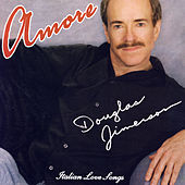 Amore by Douglas Jimerson