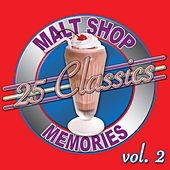 25 Classics - Malt Shop Memories Vol. 2 by Various Artists