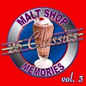 25 Classics - Malt Shop Memories Vol. 3 by Various Artists