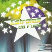 Estrelas Do Funk by Various Artists