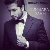 Tumhara Naam by Nouman Khalid