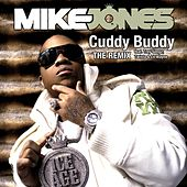 Cuddy Buddy [Feat. Trey Songz, Twista and Lil Wayne] by Mike Jones