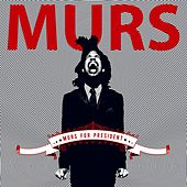 Murs For President by Murs
