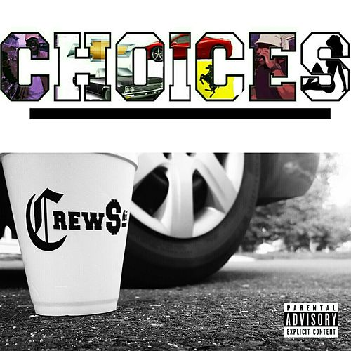 Choices by Juice