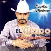 Mas Enamorado Que Nunca Con Banda by El Chapo De Sinaloa