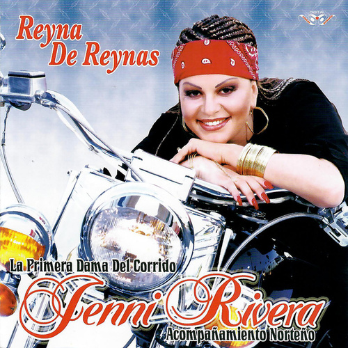 Reyna De Reynas by Jenni Rivera