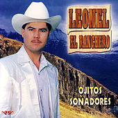 Ojitos Soñadores by Leonel El Ranchero