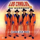 Cada Dia Mas by Los Canelos De Durango