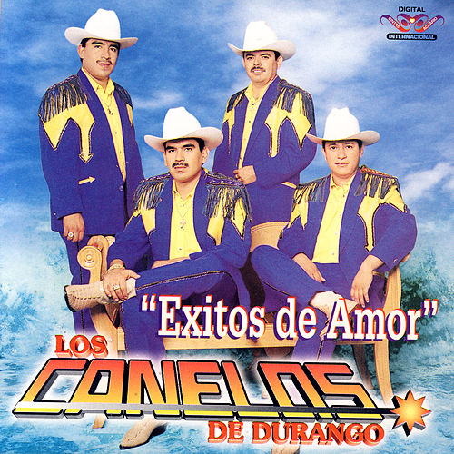 Exitos De Amor by Los Canelos De Durango