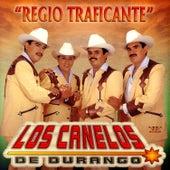 Regio Traficante by Los Canelos De Durango