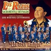 Los Tres Amigos by Los Razos