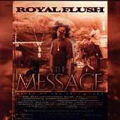 The Message von Royal Flush