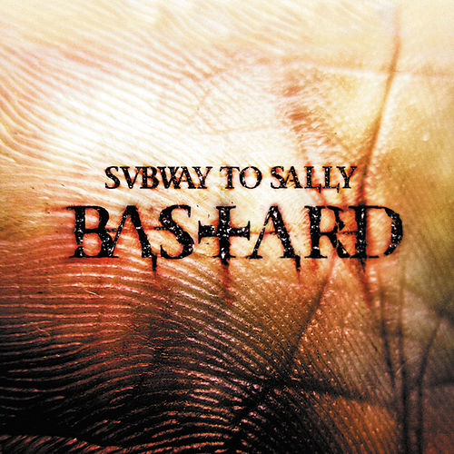 Bastard (Tour Edition) by Subway To Sally