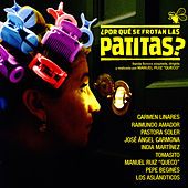 ¿Por Qué Se Frotan Las Patitas? by Various Artists