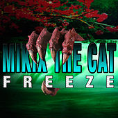 Freeze EP by Mikix The Cat