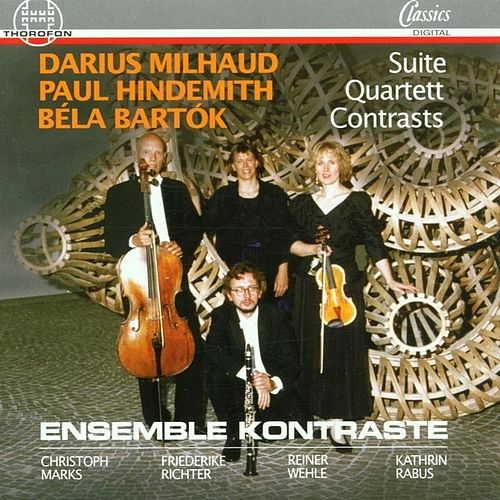 Milhaud, Hindemith, Bartok by Ensemble Kontraste