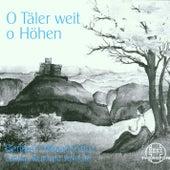 O Täler weit, o Höhen by Reinhard Stollreiter Berliner Mozartchor