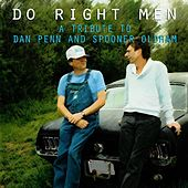 Do Right Men (A Tribute to Dan Penn and Spooner Oldham) by Various Artists