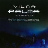 Vivo Grandes Exitos en Buenos Aires (En Vivo) by Vilma Palma E Vampiros