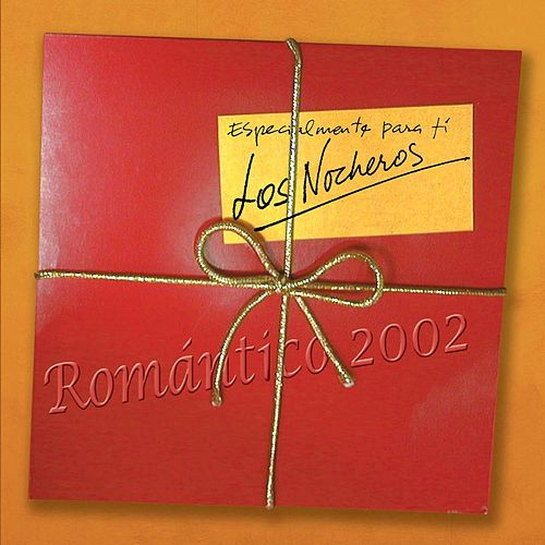 Romantico by Los Nocheros