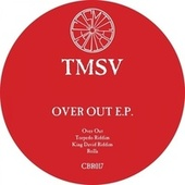 Over Out by TMSV