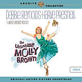 The Unsinkable Molly Brown: Original Motion Picture Soundtrack by Various Artists