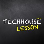 Techhouse Lesson, Vol. 3 by Various Artists