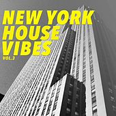 New York House Vibes, Vol. 3 by Various Artists