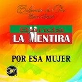 Por Esa Mujer by Banda La Mentira