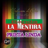 Prieta Linda by Banda La Mentira