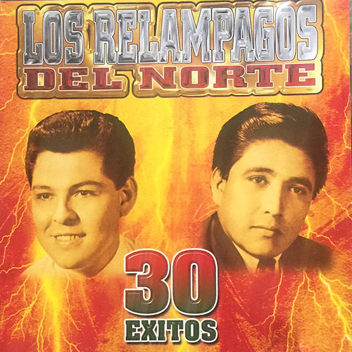 30 Exitos by Los Relampagos Del Norte