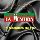 La Medallita De Oro by Banda La Mentira