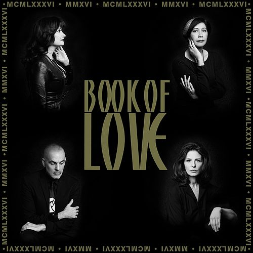 MMXVI-The 30th Anniversary Collection by Book of Love
