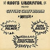 Getting Crazy Riddim - Single by Raggattack