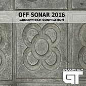 Off Sonar 2016 Groovytech Compilation - Ep by Various Artists