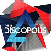 This Is Discopolis - EP by Various Artists