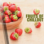 Fruits Of Chillout - EP by Various Artists