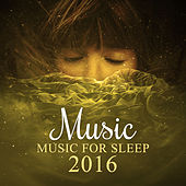 Music for Sleep 2016 – Calm Sounds of Nature to Help You Fall Asleep & Rest, Beautiful Peaceful Music, Sleepy Sleep, Relaxing Music by Deep Sleep Relaxation
