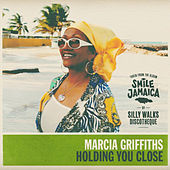 Holding You Close by Marcia Griffiths
