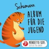 Schumann: Album für die Jugend (Menuetto Kids - Klassik für Kinder) von Peter Frankl