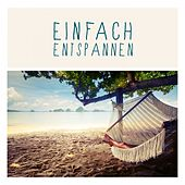 Einfach Entspannen by Various Artists