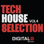 Tech House Selection, Vol. 4 - EP by Various Artists