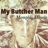 My Butcher Man von Memphis Minnie