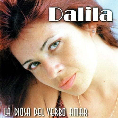 La Diosa Del Verbo Amar by Dalila
