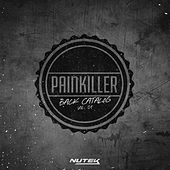 Painkiller Back Catalog Vol.1 von Various Artists