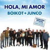 """Hola, Mi Amor (Canción Oficial de la Película """"Cuerpo de Élite"""") by Boikot"""