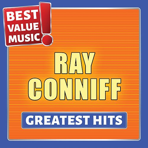 Ray Conniff - Greatest Hits (Best Value Music) von Ray Conniff