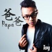 爸爸 by Toy