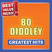 Bo Diddley - Greatest Hits (Best Value Music) von Bo Diddley